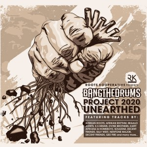 Bang the Drums Project 2020 Unearthed CD - SLCD 437