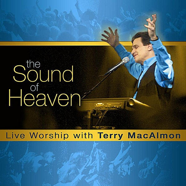 Terry MacAlmon - Sound Of Heaven CD - TMD005