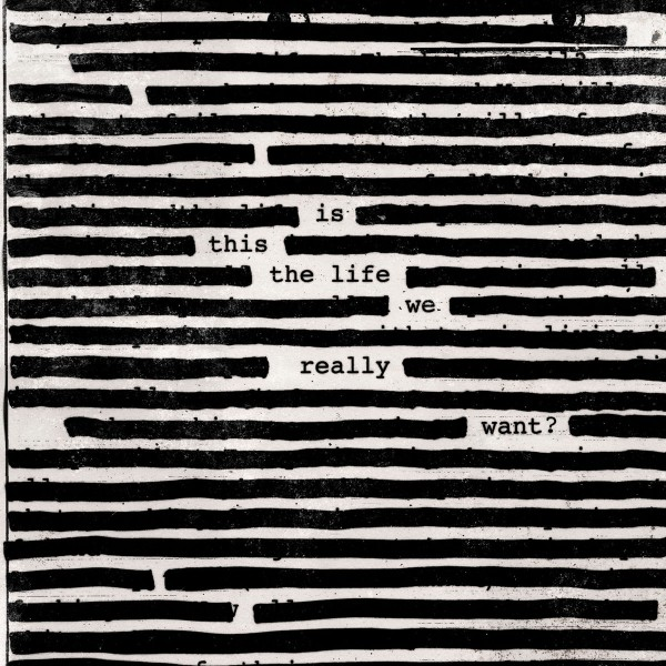 Roger Waters - Is This the Life We Really Want? VINYL - 88985436491