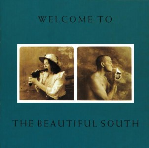 The Beautiful South - Welcome To (Remastered 2017) VINYL - 06025 5743901