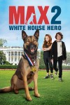 Max 2: White House Hero DVD - Y34602 DVDW