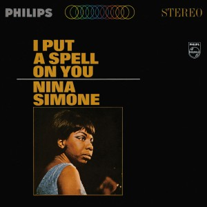 Nina Simone - I Put A Spell On You VINYL - 06007 5360570