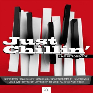 Just Chillin' - A Jazz Retrospective CD - CDESP 467