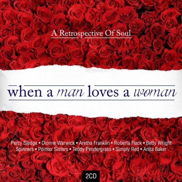 When A Man Loves A Woman - A Soul Retrospective CD - CDESP 468