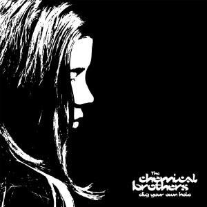 Chemical Brothers - Dig Your Own Hole VINYL - 07243 8429501