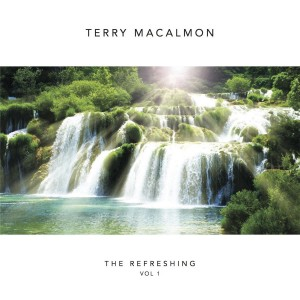 Terry MacAlmon - The Refreshing, Vol. 1 CD - 793283939517