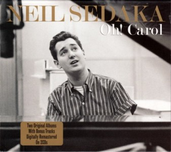 Neil Sedaka - Oh! Carol CD - NOT2CD320