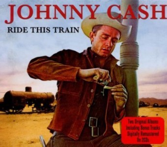 Johnny Cash - Ride This Train CD - NOT2CD388