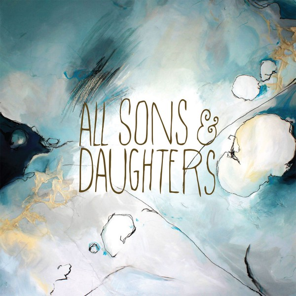 All Sons & Daughters - All Sons & Daughters CD - INTGCD56482