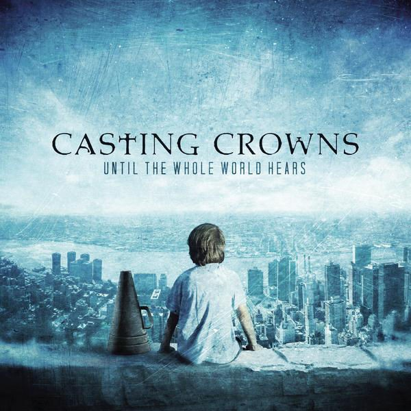 Casting Crowns - Until The Whole World Hears CD - BSRCD0234101352