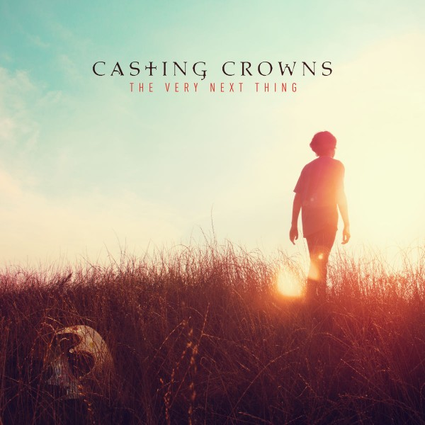Casting Crowns - The Very Next Thing CD - BSRCD0234102122