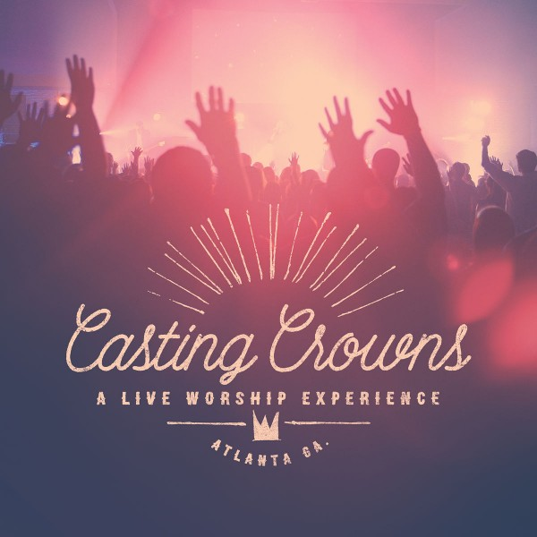 Casting Crowns - A Live Worship Experience (Live) CD - RCD0234102072
