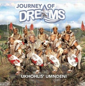 Journey Of Dreams - Ukhohl' Sumndeni CD - CDIZI116