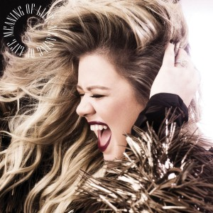 Kelly Clarkson - Meaning Of Life CD - ATCD 10436
