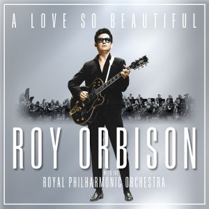 Roy Orbison & The Royal Philharmonic Orchestra - A Love So Beautiful CD - CDCOL7647