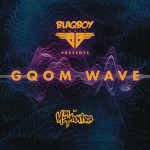 DJ Maphorisa - Blaqboy Music Presents Gqom Wave CD - CDSAR013