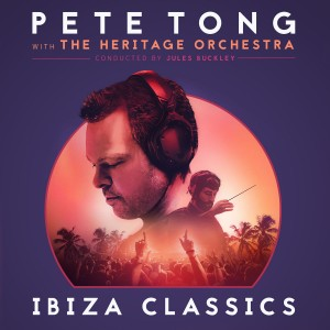 Pete Tong With The Heritage Orchestra & Jules Buckley - Ibiza Classics VINYL - 06025 5797493