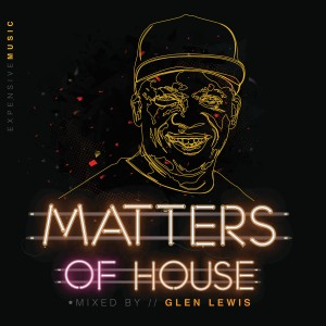 Glen Lewis - Matters Of House CD - CDRBL 920
