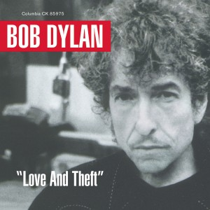 Bob Dylan - Love and Theft VINYL - 88985455291