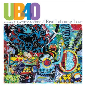 UB40 Feat. Ali , Astro & Mickey - A Real Labour of Love CD - 06025 6701892