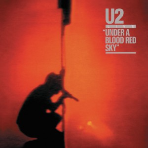 U2 - Under a Blood Red Sky (Live) VINYL - 06025 1764285