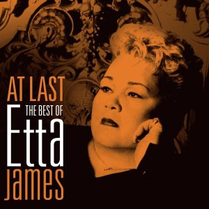 Etta James - At Last - The Best Of CD - 88697846612