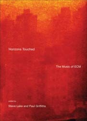 Horizons Touched: The Music Of Ecm (Book Book - 1500011