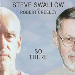 Steve Swallow / Creeley Robert - So There CD - 1700494