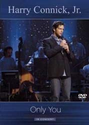 Harry Connick, Jr. - Only You - In Concert DVD - 2025159