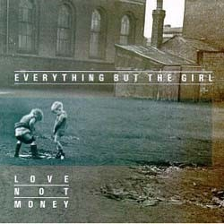 Everything But The Girl - Love Not Money CD - 2292406572