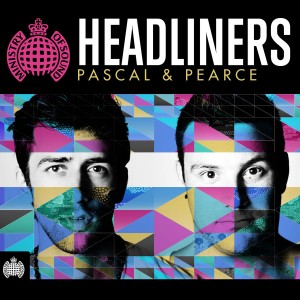 Headliners: Pascal & Pearce - Ministry of Sound CD - CDJUST 616