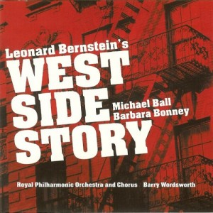 The Royal Philharmonic Orchestra & The Royal Philharmonic Chorus , Michael Ball , Barbara Bonney & Barry Wordsworth - West Side Story CD - 2564604232