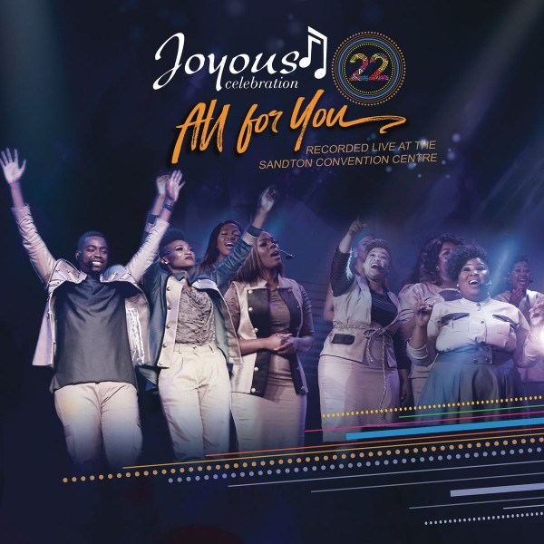 Joyous Celebration - 22 - All For You CD - CDPAR5113