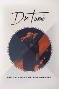 DR. Tumi - The Gathering of Worshippers - Speak a Word DVD - RBMDVD 2143
