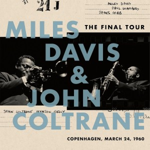 Miles Davis & John Coltrane - The Final Tour: Copenhagen, March 24, 1960 VINYL - 88985498741