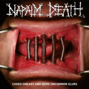 Napalm Death - Coded Smears and More Uncommon Slurs VINYL - 19075829461