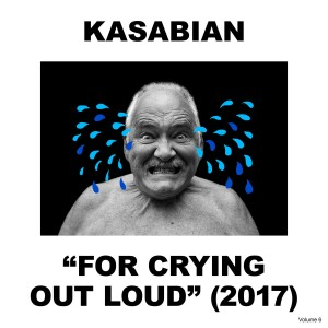 Kasabian -  For Crying Out Loud CD - 88985418012
