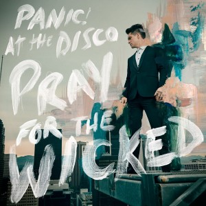 Panic! At The Disco - Pray For The Wicked VINYL - 7567865723