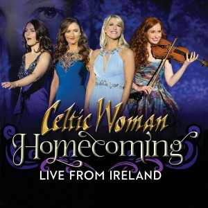 Celtic Woman - Homecoming – Live From Ireland CD - 06025 6709394