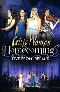 Celtic Woman - Homecoming – Live From Ireland DVD - 06025 6709396