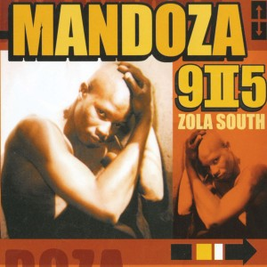 Mandoza - 9-II-5 Zola South CD - CDCCP2 002