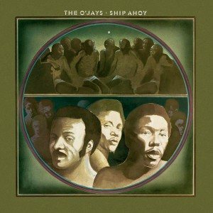 The O'Jays - Ship Ahoy VINYL - 19075829671