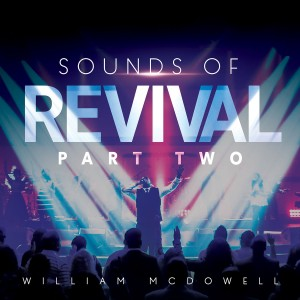 William Mcdowell - Sounds of Revival II: Deeper CD - EOMCD8780