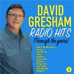 David Gresham Radio Hits (Through The Years) CD - DGR1978