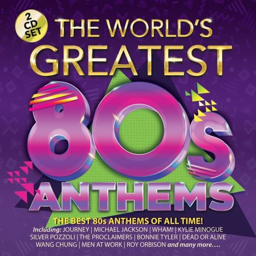 The World S Greatest 80s Anthems Cd Echo S Record Bar