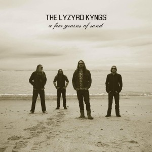 Lyzyrd Kyngs - A Few Grains of Sand CD - VONK416