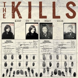 The Kills - Keep On Your Mean Side VINYL - WIGLP124