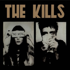 The Kills - No Wow VINYL - WIGLP149