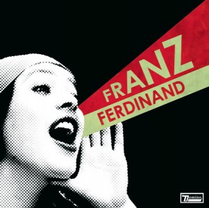 Franz Ferdinand - You Could Have It So Much Better VINYL - WIGLP161