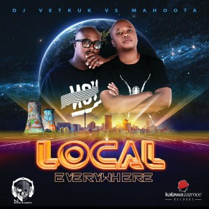 Dj Vetkuk Vs Mahoota - Local Everywhere CD - CDSRBL 949